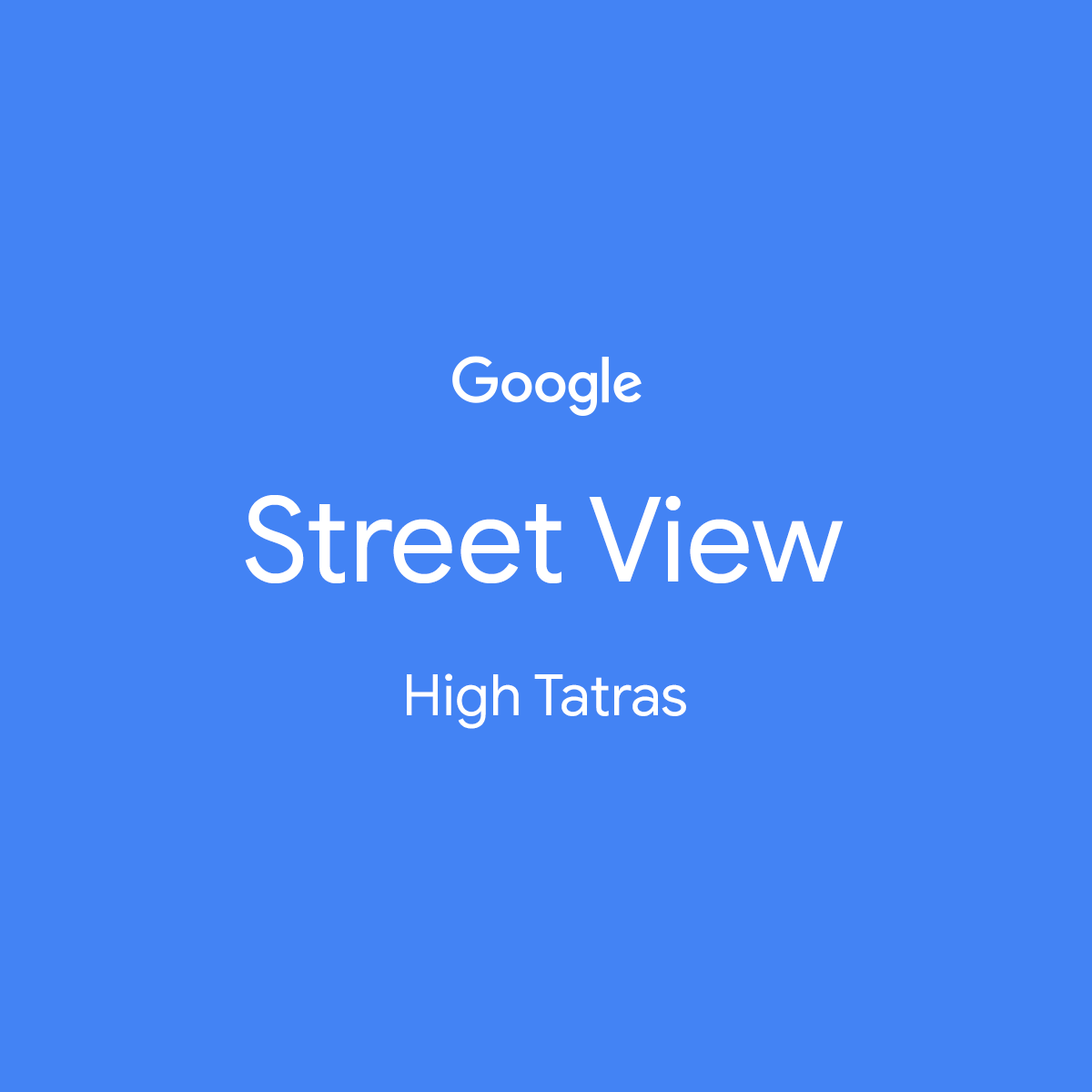 Google Streetview – High Tatras